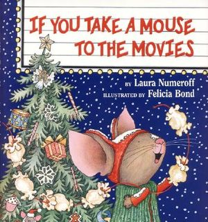 If-You-Take-a-Mouse-to-the-Movies-9780060278670
